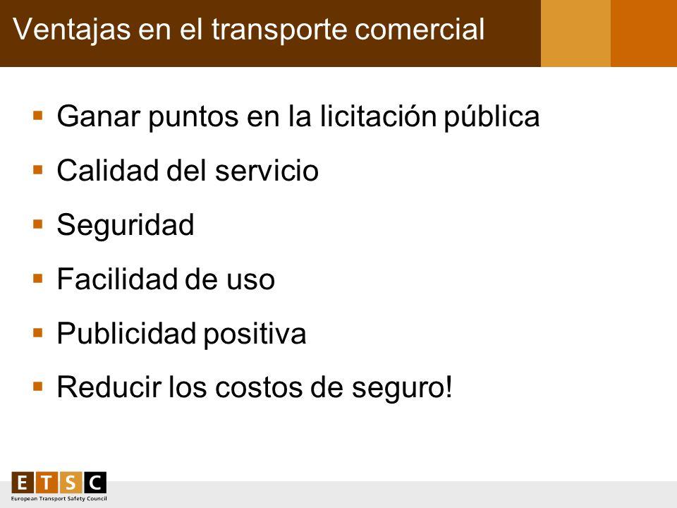 Ventajas en el transporte comercial Ganar puntos en la licitación pública Calidad del servicio Seguridad Facilidad de uso Publicidad positiva Reducir
