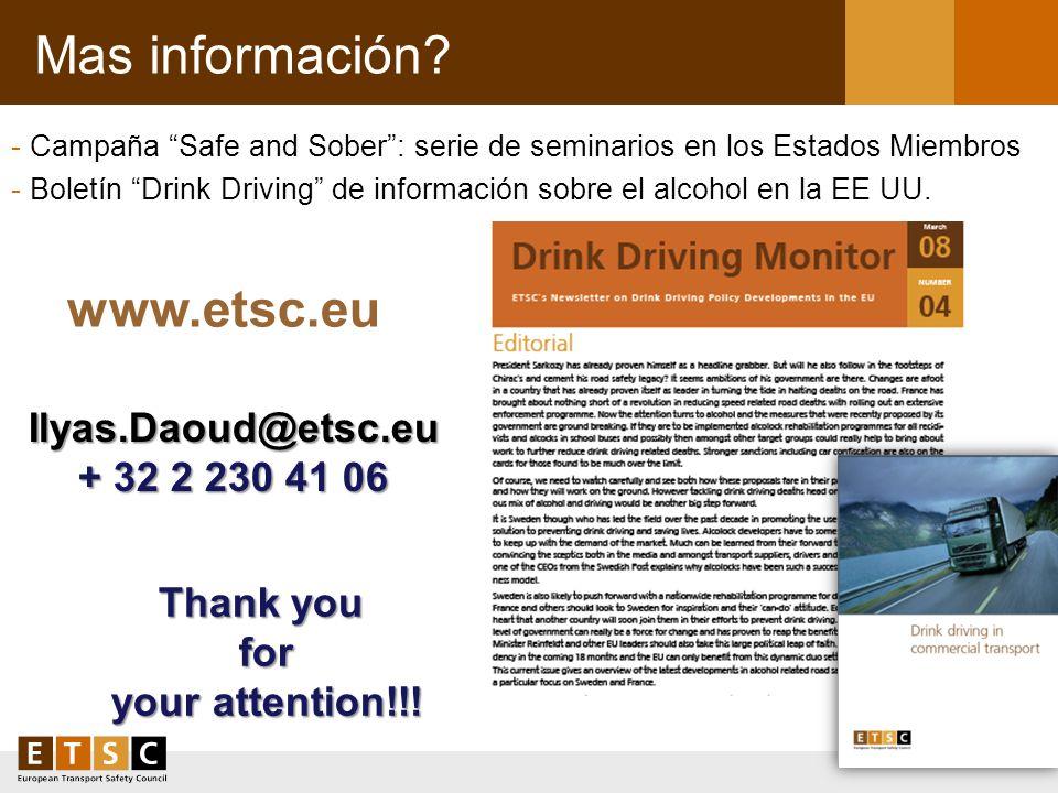 Mas información? - Campaña Safe and Sober: serie de seminarios en los Estados Miembros - Boletín Drink Driving de información sobre el alcohol en la E