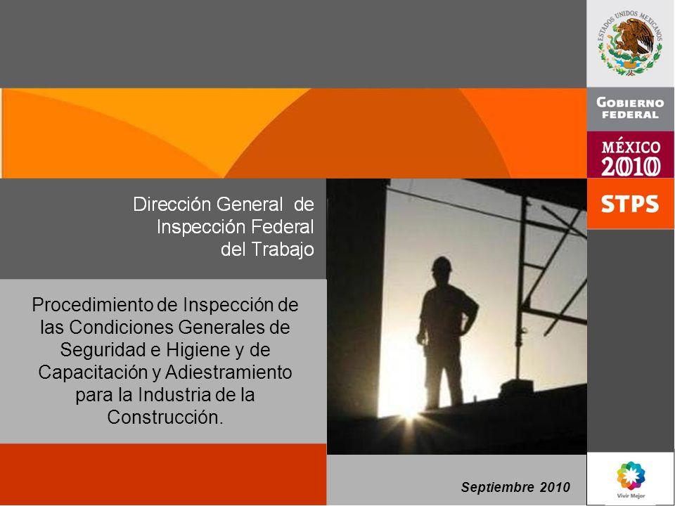 Septiembre 2010 Procedimiento de Inspección de las Condiciones Generales de Seguridad e Higiene y de Capacitación y Adiestramiento para la Industria d