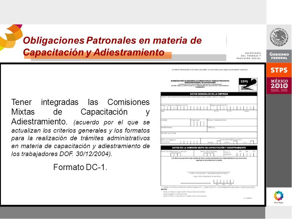 Tener integradas las Comisiones Mixtas de Capacitación y Adiestramiento. (acuerdo por el que se actualizan los criterios generales y los formatos para