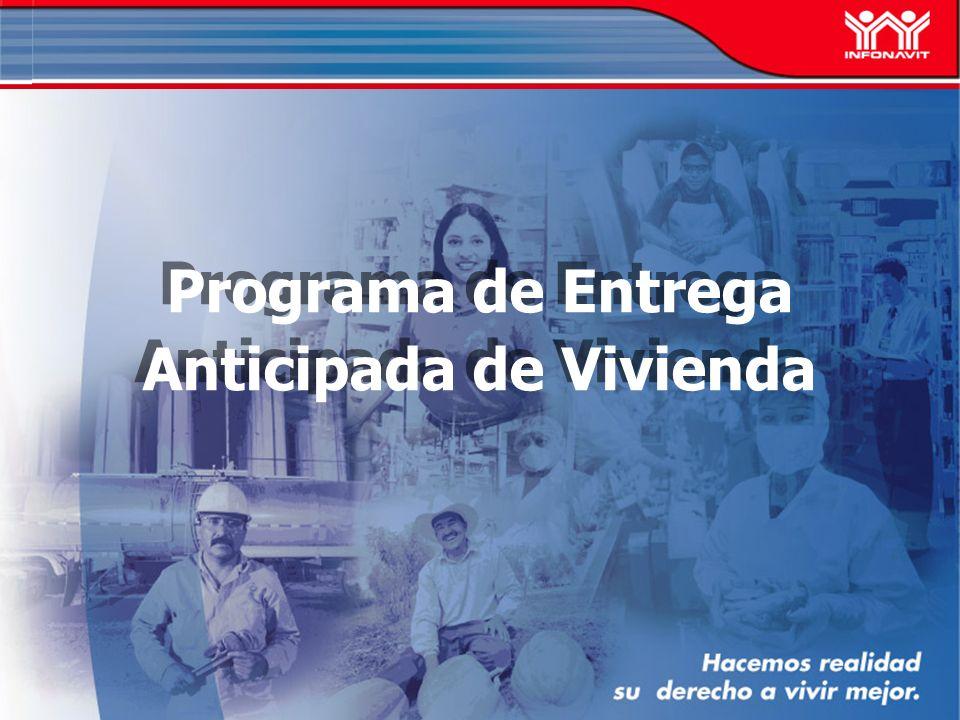 Programa de Entrega Anticipada de Vivienda