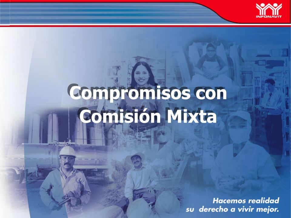 Compromisos con Comisión Mixta