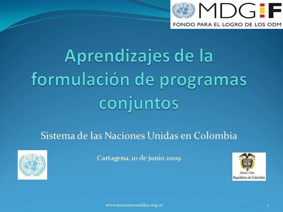 Sistema de las Naciones Unidas en Colombia Cartagena, 10 de junio 2009 1www.nacionesunidas.org.co