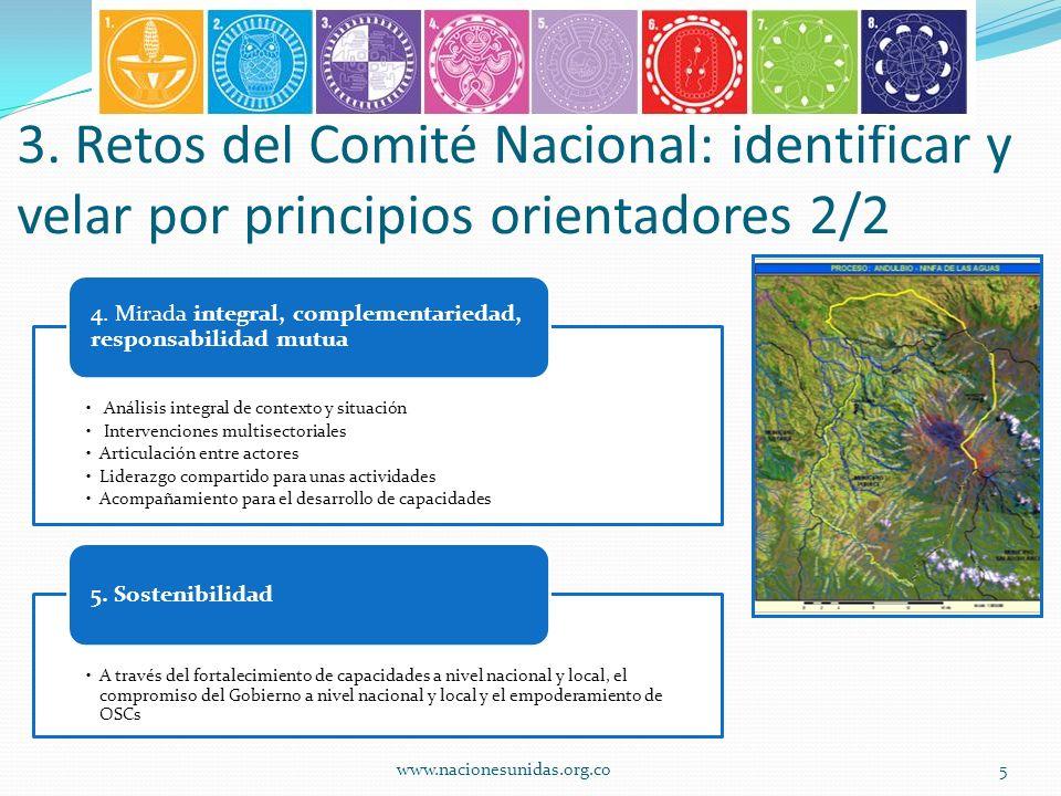 3. Retos del Comité Nacional: identificar y velar por principios orientadores 2/2 Análisis integral de contexto y situación Intervenciones multisector