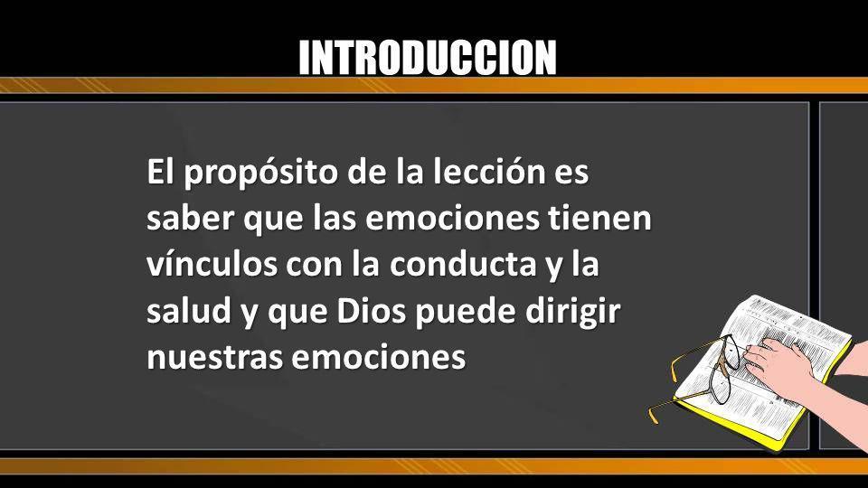 CONCLUSION Tarea: Examina la emociones positivas en Gálatas 5:22.