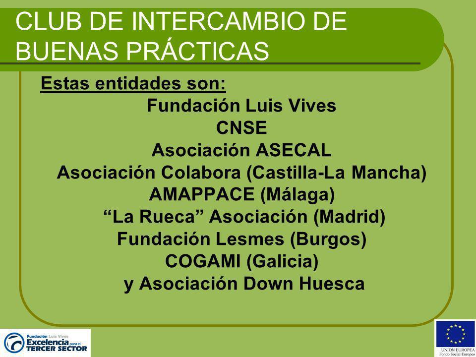 CLUB DE INTERCAMBIO DE BUENAS PRÁCTICAS- MISIÓN Gestionar el conocimiento a través del intercambio de experiencias de los sistemas de Gestión de las Entidades en su conjunto.
