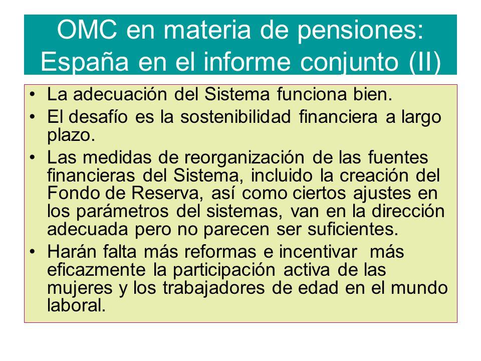 OMC en materia de pensiones: España en el informe conjunto (II) La adecuación del Sistema funciona bien.