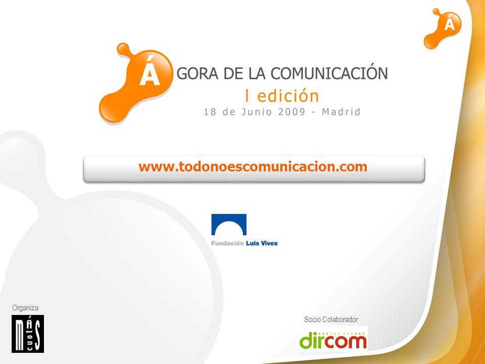 Organiza Socio Colaborador www.todonoescomunicacion.com