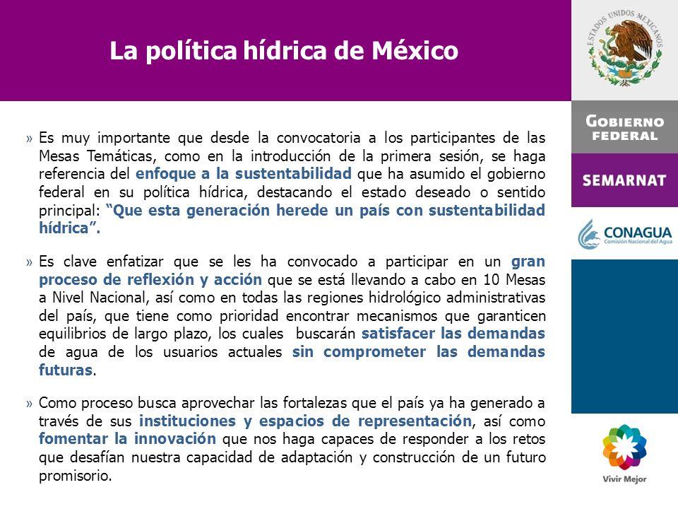 La política hídrica de México » Es muy importante que desde la convocatoria a los participantes de las Mesas Temáticas, como en la introducción de la