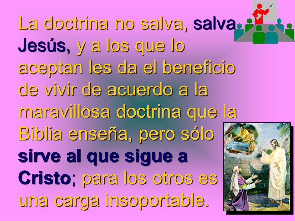 DOCTRINA Es el estilo de vida de aquel que es salvado por la sangre que Cristo derramó en la cruz del calvario.