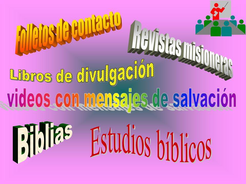 La Iglesia tiene que tener disponible materiales variados, para el trabajo misionero de los miembros.
