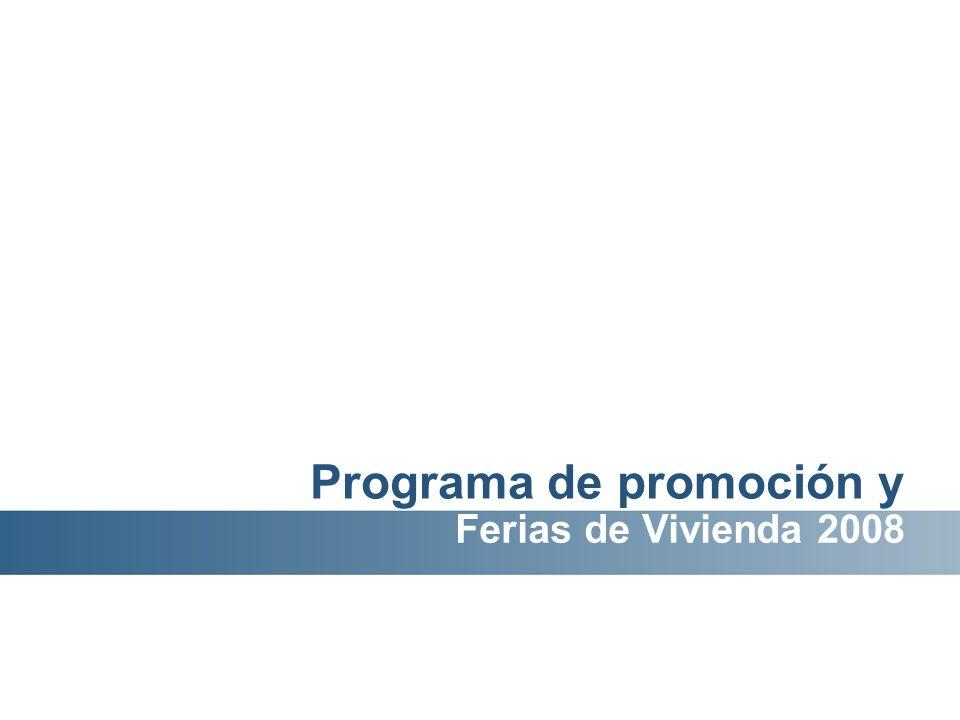 Programa de promoción y Ferias de Vivienda 2008