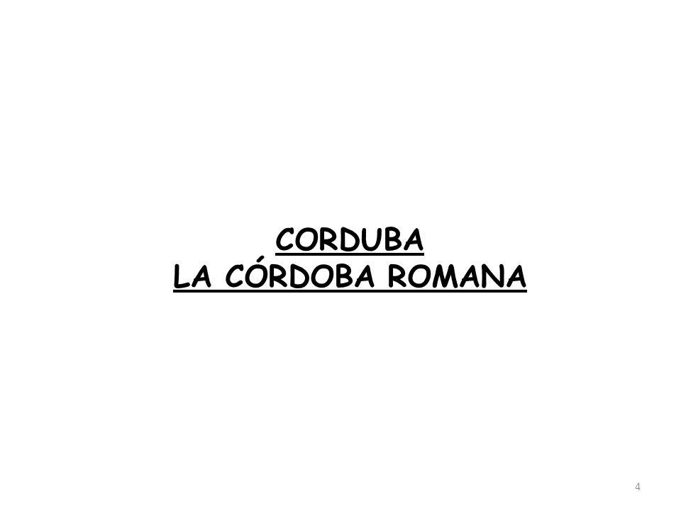 CORDUBA LA CÓRDOBA ROMANA 4