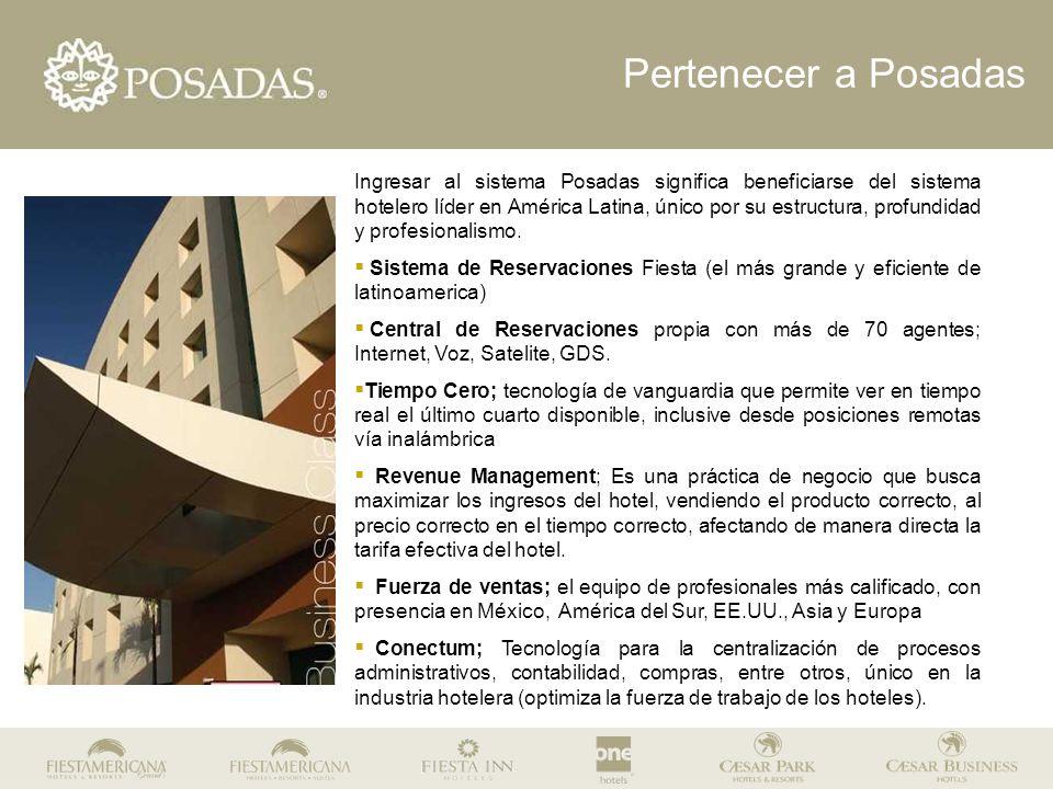 Ingresar al sistema Posadas significa beneficiarse del sistema hotelero líder en América Latina, único por su estructura, profundidad y profesionalism