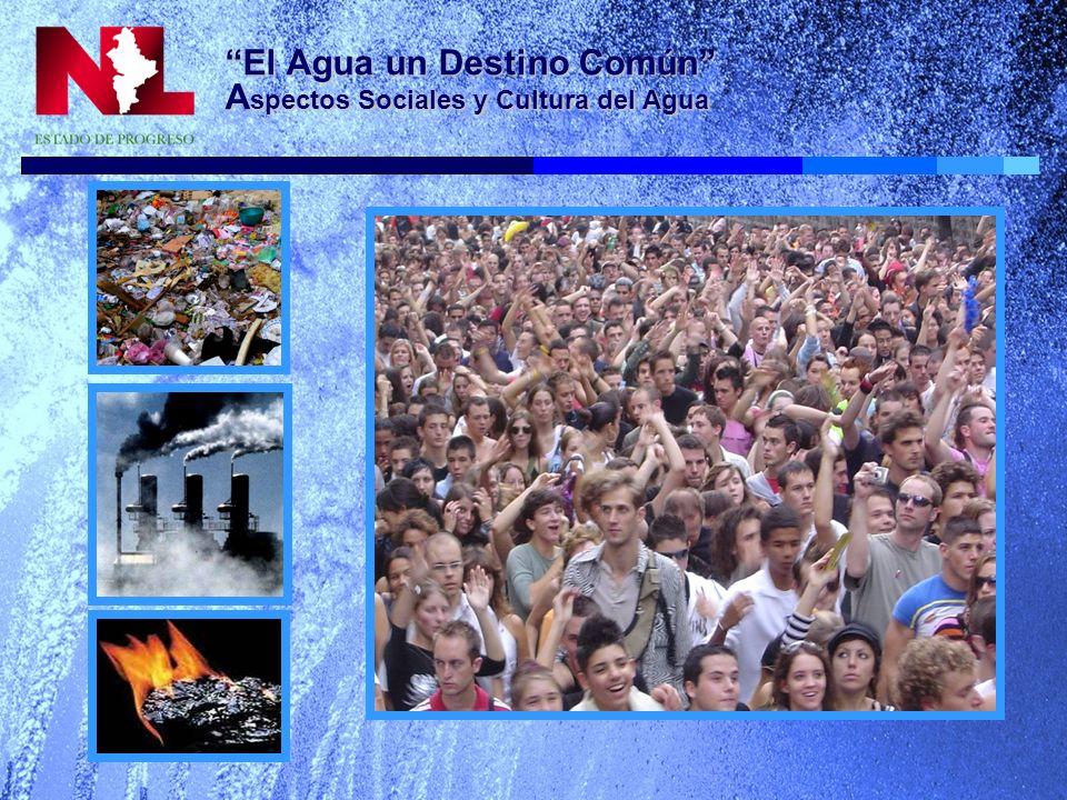 El Agua un Destino Común A spectos Sociales y Cultura del Agua