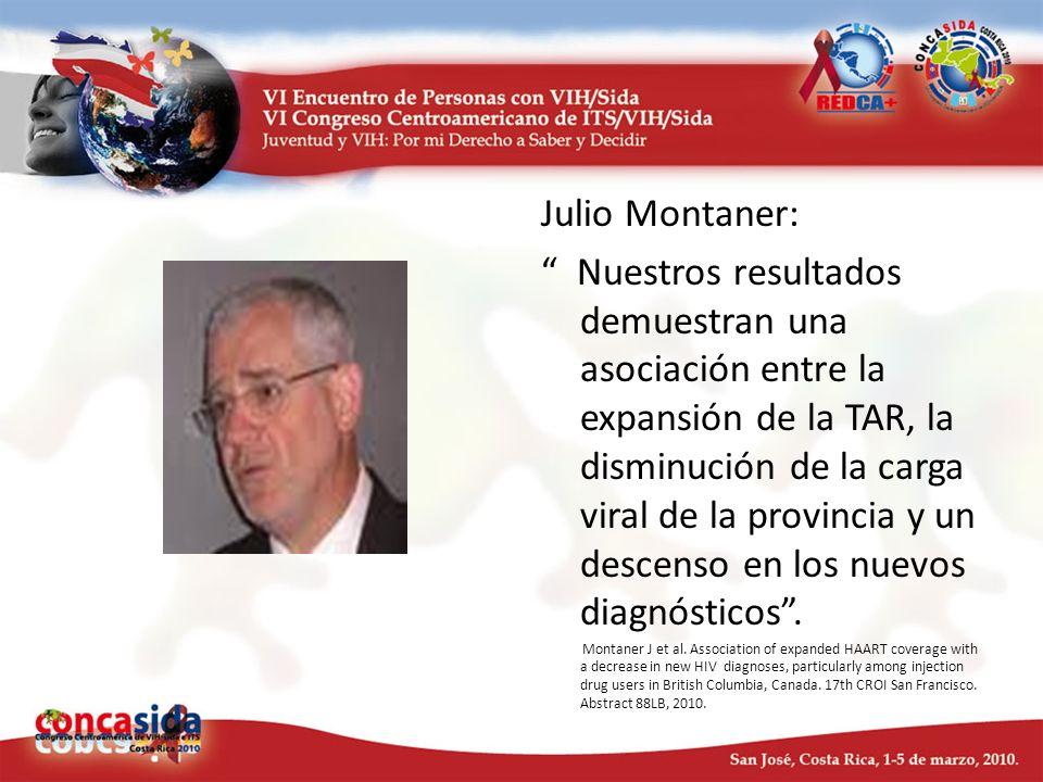Julio Montaner: Nuestros resultados demuestran una asociación entre la expansión de la TAR, la disminución de la carga viral de la provincia y un desc