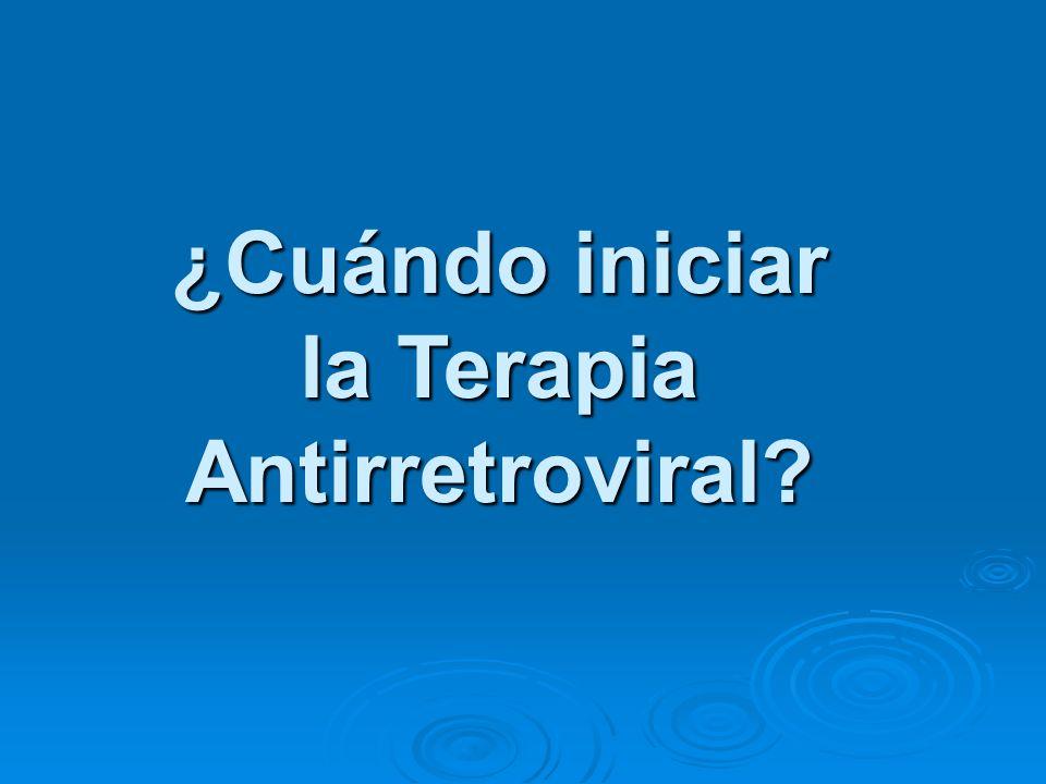 ¿Cuándo iniciar la Terapia Antirretroviral?