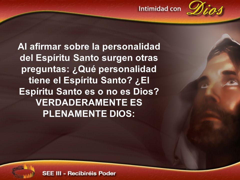 Al afirmar sobre la personalidad del Espíritu Santo surgen otras preguntas: ¿Qué personalidad tiene el Espíritu Santo? ¿El Espíritu Santo es o no es D
