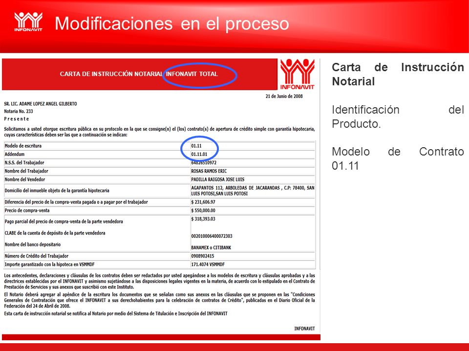 Carta de Instrucción Notarial Identificación del Producto. Modelo de Contrato 01.11 Modificaciones en el proceso CARTA DE INSTRUCCIÓN NOTARIAL INFONAV