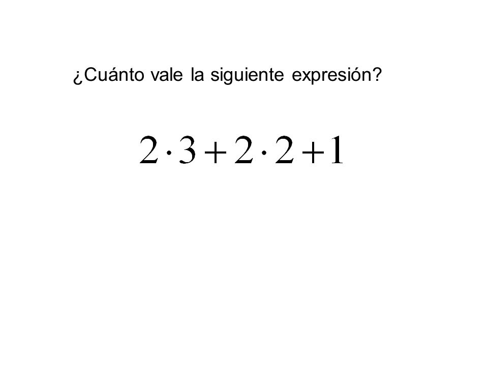 ¿Cuánto vale la siguiente expresión?