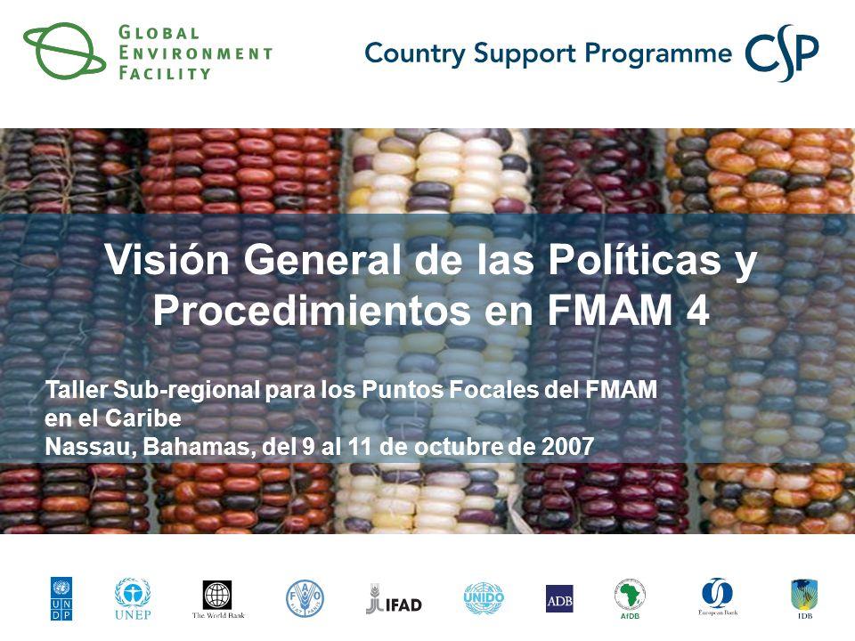Click to edit Master title style Click to edit Master subtitle style Visión General de las Políticas y Procedimientos en FMAM 4 Taller Sub-regional pa