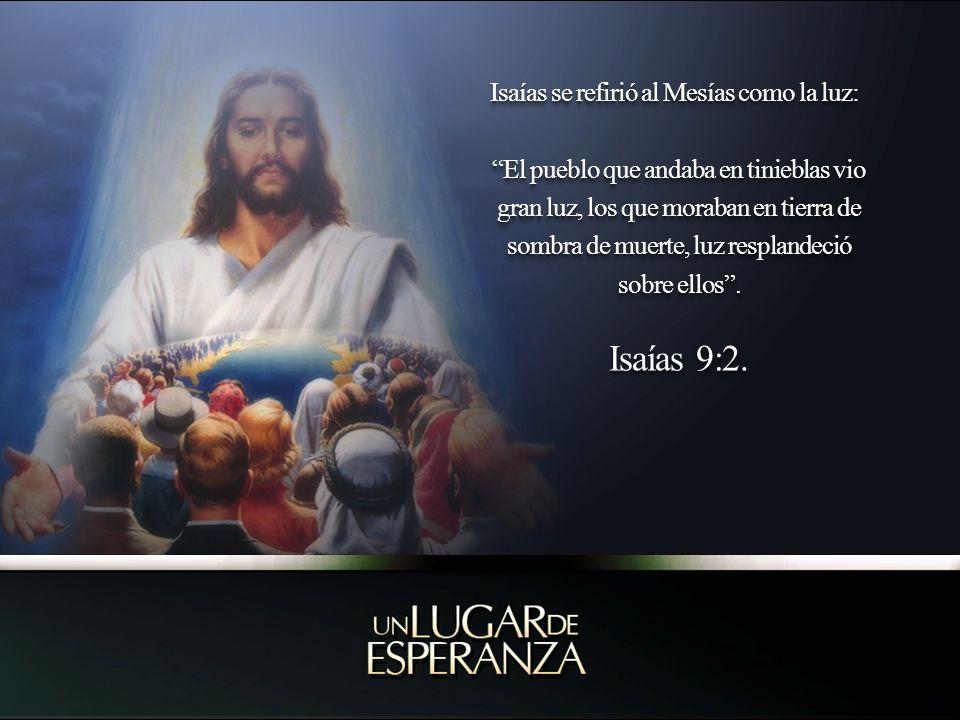 Otra vez Jesús les habló diciendo: Yo soy la luz del mundo; el que me sigue, no andará en tinieblas, sino que tendrá la luz de la vida.