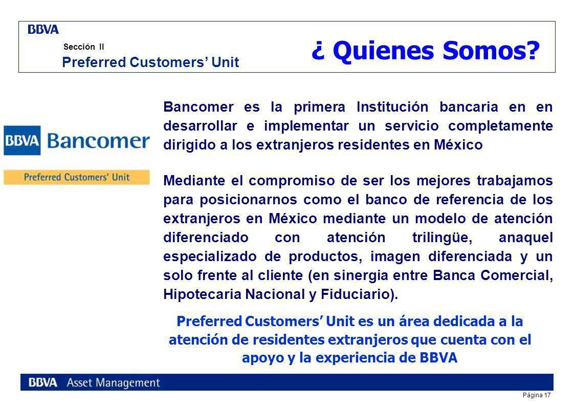 Página 16 índice Sección I Fiduciario BBVA Bancomer Sección II Preferred Customer s Unit Sección III Banca de Empresas y Gobierno Reunión Nacional de