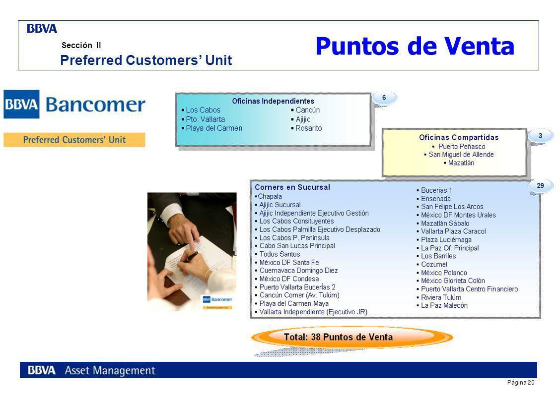 Página 19 Sección II Características Principales Preferred Customers Unit Atención personalizada multilingüe Ejecutivos Multilingües (Inglés, Francés,