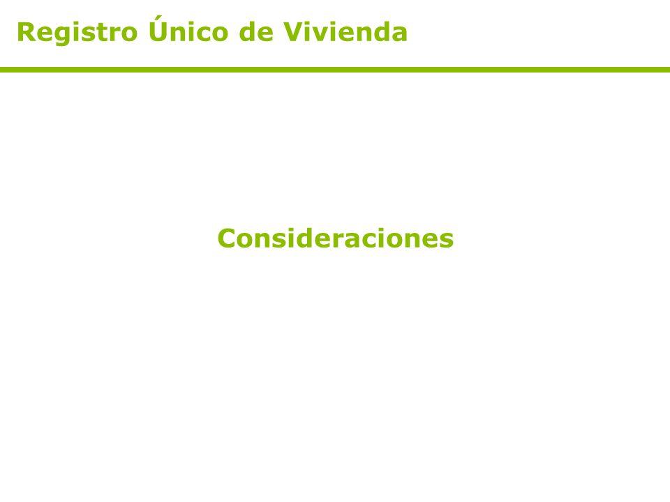 Consideraciones Registro Único de Vivienda