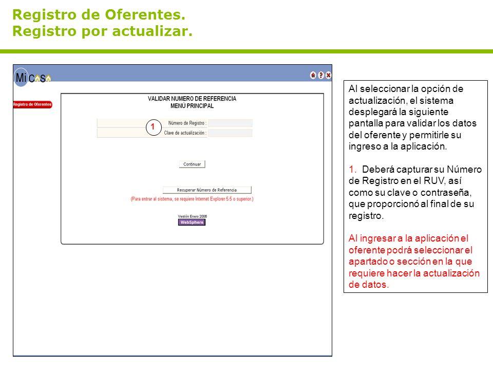 Registro de Oferentes. Registro por actualizar. Al seleccionar la opción de actualización, el sistema desplegará la siguiente pantalla para validar lo