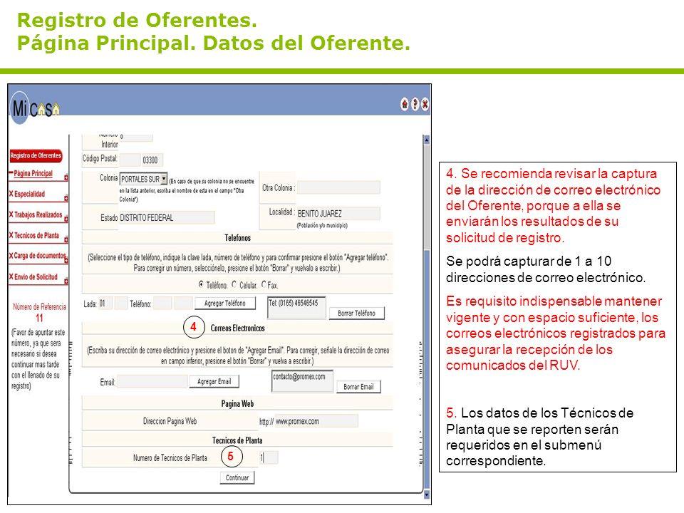 Registro de Oferentes. Página Principal. Datos del Oferente. 4. Se recomienda revisar la captura de la dirección de correo electrónico del Oferente, p
