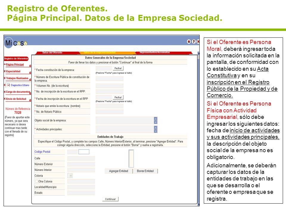 Registro de Oferentes. Página Principal. Datos de la Empresa Sociedad. Si el Oferente es Persona Moral, deberá ingresar toda la información solicitada
