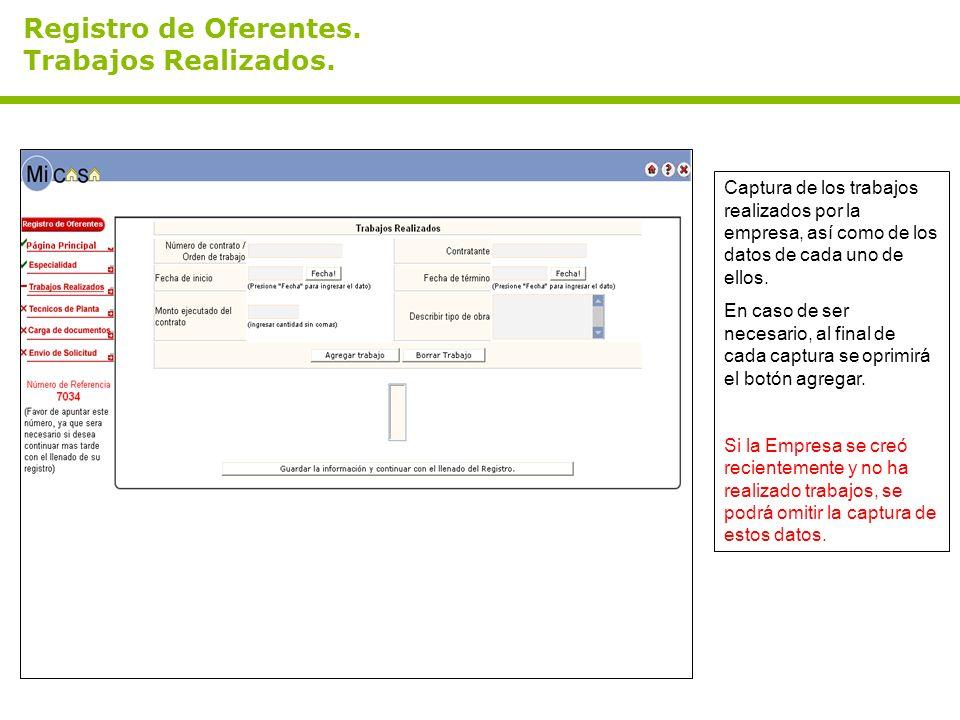 Registro de Oferentes. Trabajos Realizados. Captura de los trabajos realizados por la empresa, así como de los datos de cada uno de ellos. En caso de