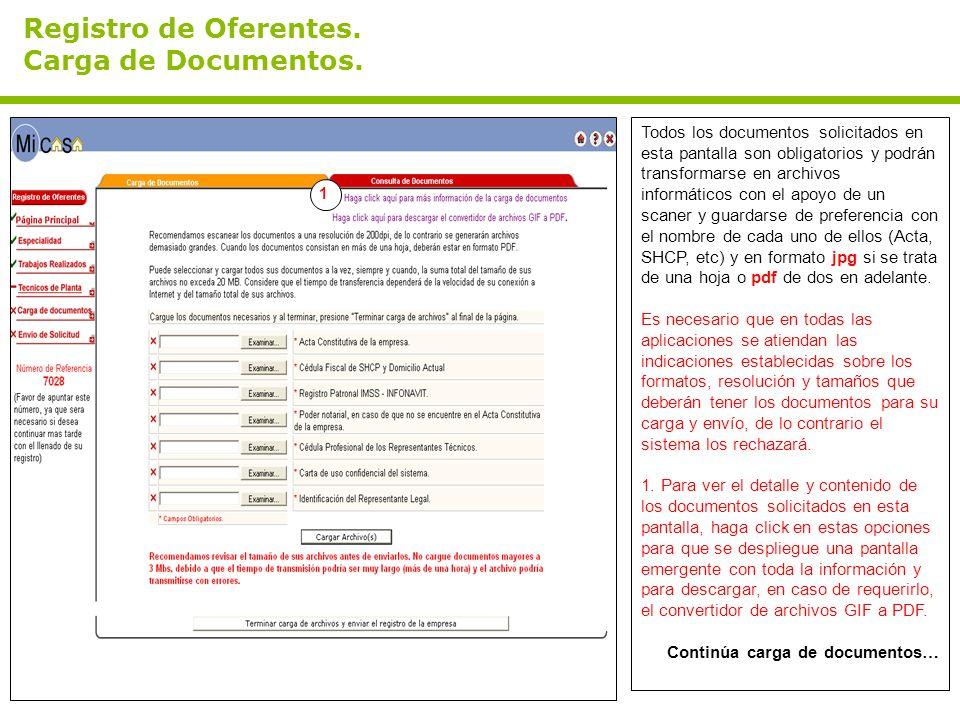 Registro de Oferentes. Carga de Documentos. Todos los documentos solicitados en esta pantalla son obligatorios y podrán transformarse en archivos info