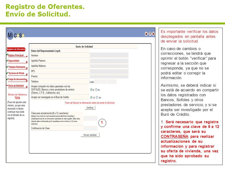 Registro de Oferentes. Envío de Solicitud. Es importante verificar los datos desplegados en pantalla antes de enviar la solicitud. En caso de cambios