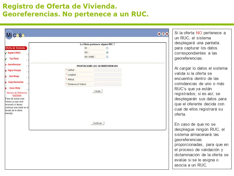 Registro de Oferta de Vivienda. Georeferencias. No pertenece a un RUC. Si la oferta NO pertenece a un RUC, el sistema desplegará una pantalla para cap