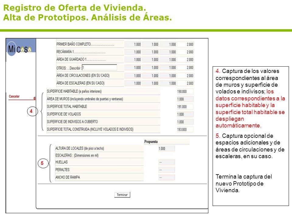 Registro de Oferta de Vivienda. Alta de Prototipos. Análisis de Áreas. 4. Captura de los valores correspondientes al área de muros y superficie de vol