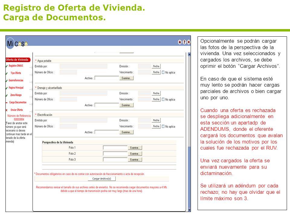 Registro de Oferta de Vivienda. Carga de Documentos. Opcionalmente se podrán cargar las fotos de la perspectiva de la vivienda. Una vez seleccionados