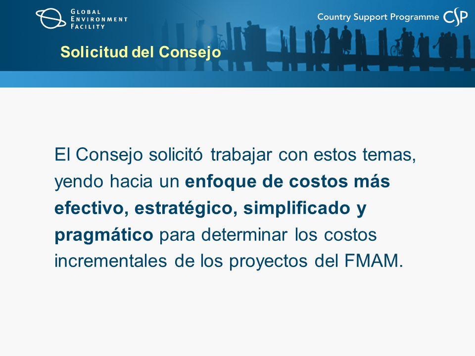 Enfoque propuesto Consiste de cinco pasos Simplifica el proceso de negociación de los costos incrementales Clarifica las definiciones Enlaza el análisis del costo incremental a la administración basada en resultados Ciclo de proyectos del FMAM