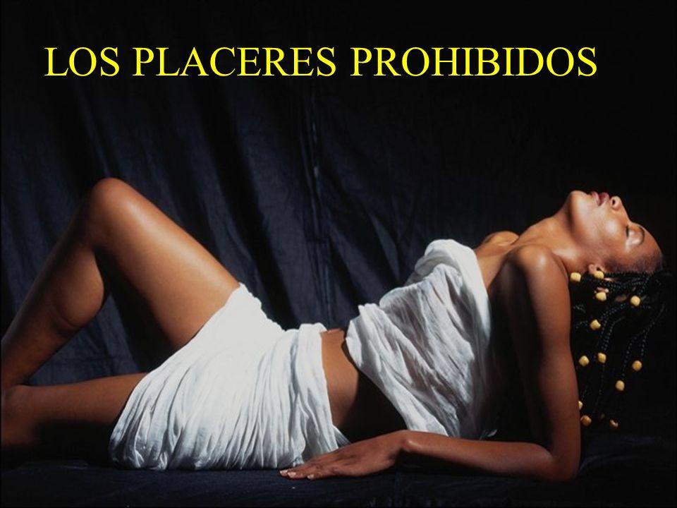 LOS PLACERES PROHIBIDOS