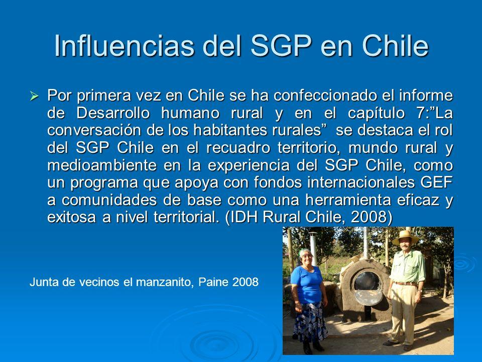 Influencias del SGP en Chile Por primera vez en Chile se ha confeccionado el informe de Desarrollo humano rural y en el capítulo 7:La conversación de