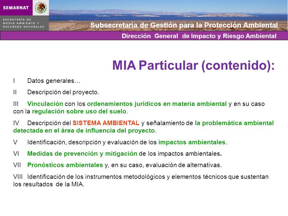 Subsecretaría de Gestión para la Protección Ambiental MIA Particular (contenido): IDatos generales… IIDescripción del proyecto. IIIVinculación con los