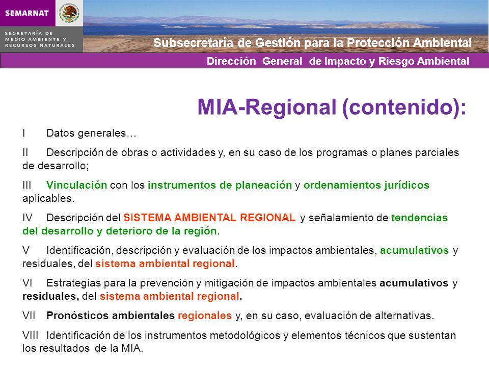 Subsecretaría de Gestión para la Protección Ambiental MIA-Regional (contenido): IDatos generales… IIDescripción de obras o actividades y, en su caso d