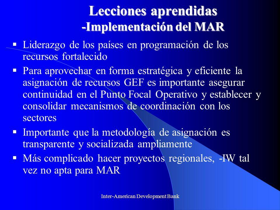Lecciones aprendidas -Implementación del MAR Liderazgo de los países en programación de los recursos fortalecido Para aprovechar en forma estratégica