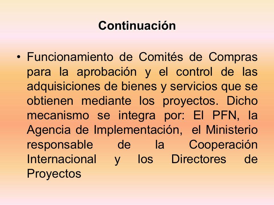 Continuación Funcionamiento de Comités de Compras para la aprobación y el control de las adquisiciones de bienes y servicios que se obtienen mediante