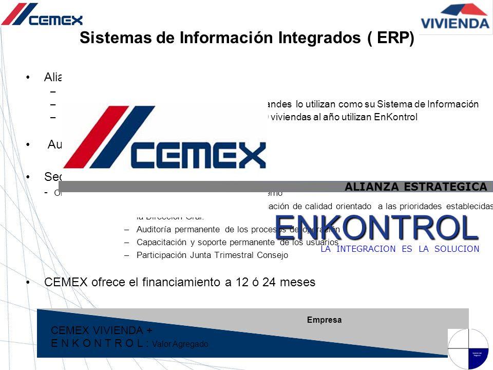Alianza estratégica con ENKONTROL –Único ERP 100 % diseñado para la Industria –11 de las 15 Constructoras de Vivienda más grandes lo utilizan como su