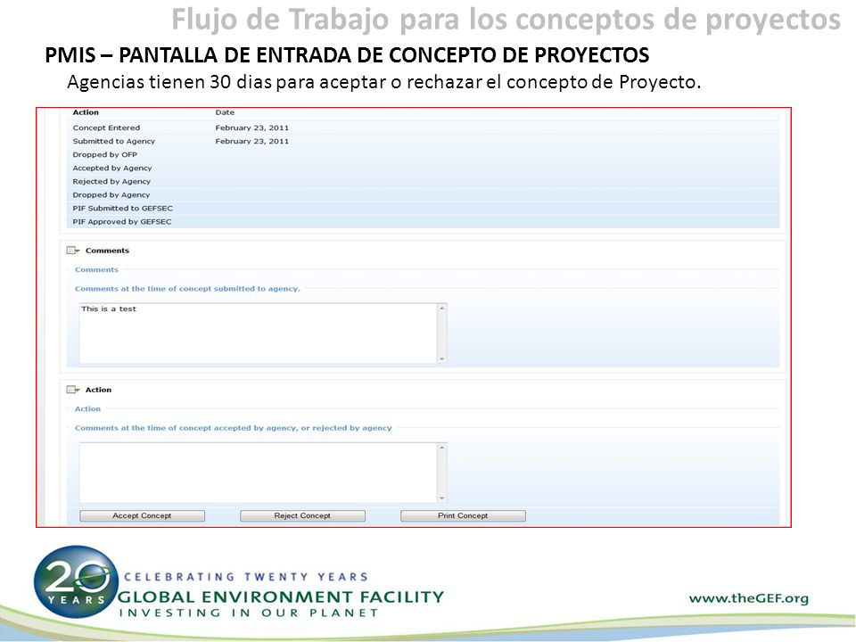 PMIS – PANTALLA DE ENTRADA DE CONCEPTO DE PROYECTOS Agencias tienen 30 dias para aceptar o rechazar el concepto de Proyecto.