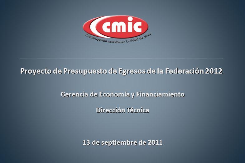 Proyecto de Presupuesto de Egresos de la Federación 2012 Gerencia de Economía y Financiamiento Dirección Técnica 13 de septiembre de 2011