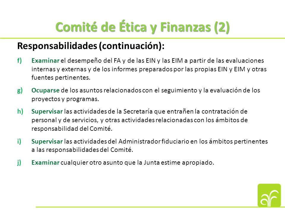 Comité de Ética y Finanzas: Principales decisiones Adopción de una estrategia de gestión basada en los resultados (GBR) y un marco de resultados estratégicos.