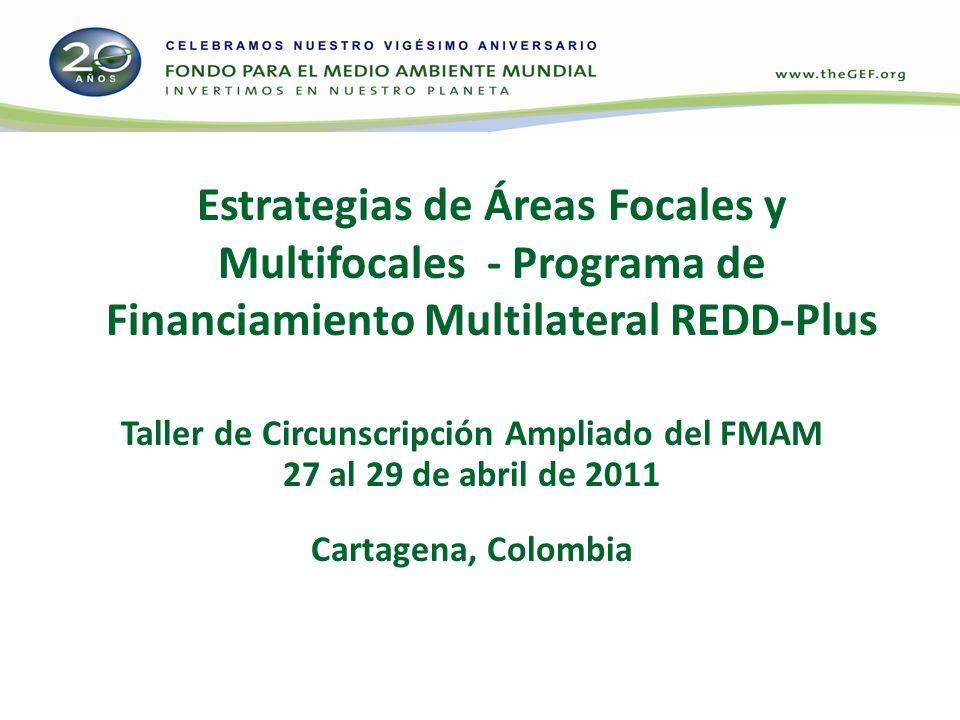 Programa del FMAM-5 sobre Gestión Sostenible de los Bosques(GSB)/REDD-plus Generación de múltiples beneficios ambientales y sociales mediante financiamiento para los bosques